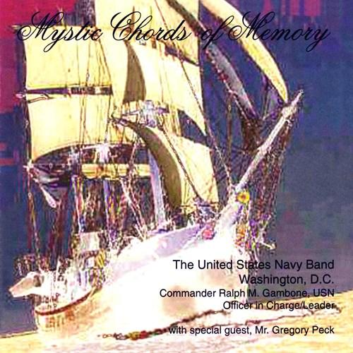United States Navy Band Mystic Chords Of Memory Naxosdirect