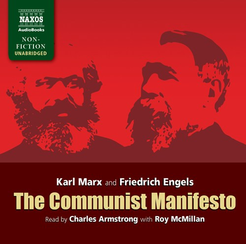 an analysis of the manifesto of the communist party by karl marx and friedrich engels The communist manifesto was written in friedrich engels's clear, striking prose and declared the earth-shaking ideas of karl marx upon publication in 1848, it quickly became the credo of the poor and oppressed who longed for a society in which the free development of each is the condition for the free development of all.