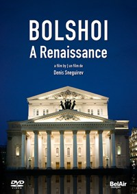 A RENAISSANCE - DOCUMENTARY Bolschoi Theater