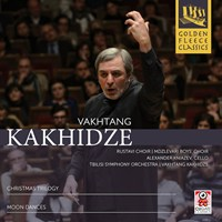 KAKHIDZE: Christmas Trilogy Rustavi Choir/Kakhidze