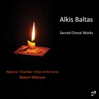 BALTAS: Sacred Choral Works Mlkeyan/National Chamber Choir