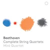 Beethoven: Compl.String Quartets Miró Quartet