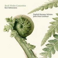 BACH: Violin Concertos Debretzeni/Gardiner/+