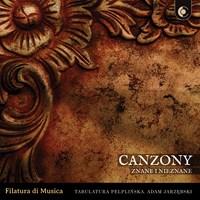 Canzony Znane i Nieznane Filatura di Musica