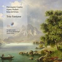 GOETZ/HUBER: Klaviertrios Trio Fontane