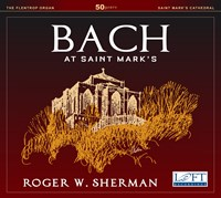 BACH: At Saint Mark's Sherman,Roger W.