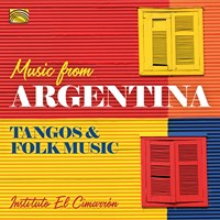 MUSIC FROM ARGENTINA Instituto El Cimarron