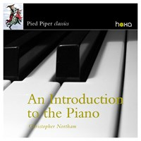 INTRODUCTION TO THE PIANO Northam,Christopher