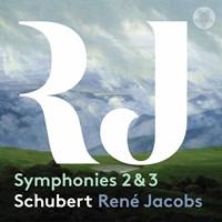 SCHUBERT: Symphonies 2+3 B'Rock Orchestra/Jacobs