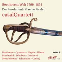 Beethovens Welt 1799-1851 casalQuartett