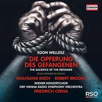 WELLESZ: Opferung des Gefangenen Cerha/ORF SO/Wiener Konzertch.