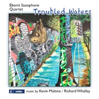 TROUBLED WATERS Ebonit Saxophone Quartet