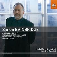 BAINBRIDGE: Chamber Music Merrick/Kreutzer Quartet