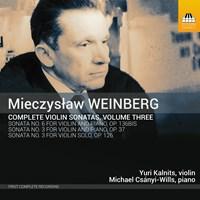WEINBERG: Violin Sonatas Vol.3 Kalnits,Yuri/Csanyi-Wills,M.