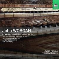 WORGAN: Harpsichord Music Perkins,Julian/Roberts,Timothy