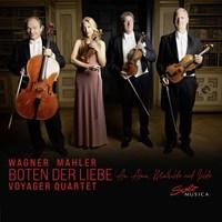 Wagner/Mahler: Boten der Liebe Voyager Quartet