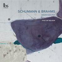 Schumann & Brahms Digressions De Solaun,Josu