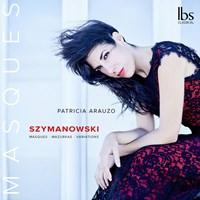 SZYMANOWSKI: Piano Works Arauzo,Patricia