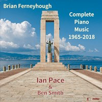 Ferneyhough: Compl. Piano Music Pace,Ian/Smith,Ben