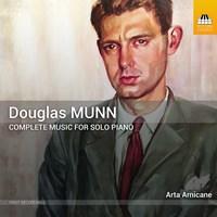 MUNN: Music for Solo Piano Amicane,Arta
