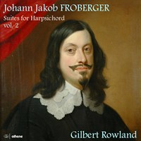 Froberger: Suites for Harpsichord 2 Rowland,Gilbert