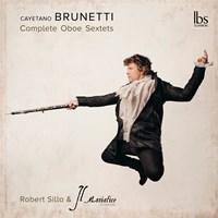 BRUNETTI: Oboe Sextets Silla,Robert/Il Maniatico