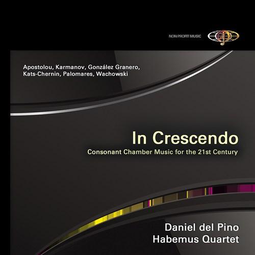 In Crescendo: Consonant Chamber Music of the 21st Century