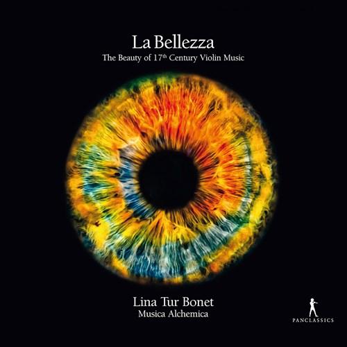 La Bellezza The Beauty of 17th Century Violin Music