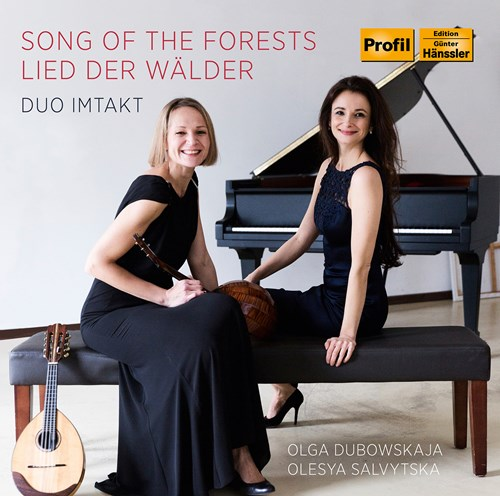 SONG OF THE FORESTS Duo Imtakt