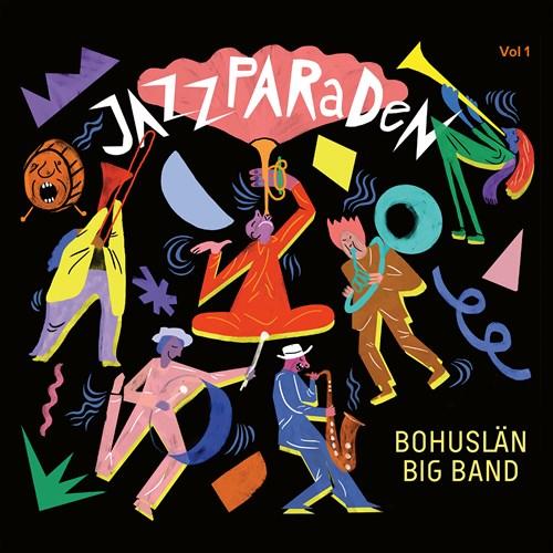 Bohuslän Big Band: Jazzparaden Bohuslän Big Band