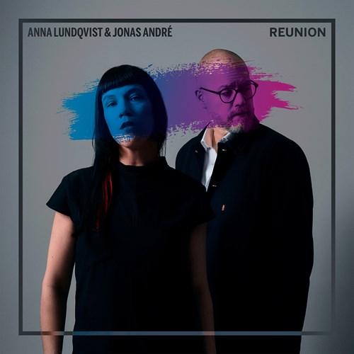 LUNDQVIST/ANDRÉ: Reunion Ludqvist,Anna/André,Jonas