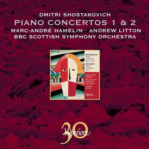 Shostakovich: Piano Concertos 1/ 2/ Shchedrin: Piano Concerto 2