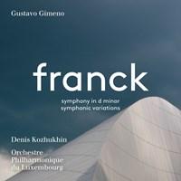 FRANCK: Symphony in d Kozhukhin/OPL/Gimeno