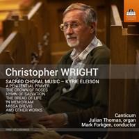 WRIGHT: Sacred Choral Music Thomas,Julian/Forkgen,Mark