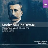 MOSZKOWSKI: Orch. Music 2 Hobson/Sinfonia Varsovia/+