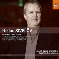 SIVELÖV: Orchestral Music Gustafsson/Malmö Opera Orch.