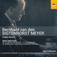 Sigtenhorst Meyer: Piano Music Brussee,Albert