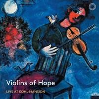 VIOLINS OF HOPE Violins of Hope