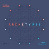 ARCHETYPES Third Coast Percussion
