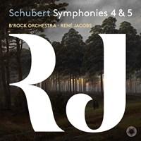 SCHUBERT: Symphony 4+5 Jacobs/B'Rock Orchestra