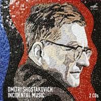 Shostakovich: Incidental Music Various