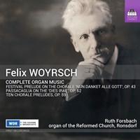 WOYRSCH: Compl.Organ Music Forsbach,Ruth