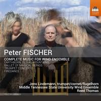 Fischer: Music for Wind Ensemble Lindemann/Thomas/+