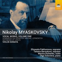Myaskovsky: Vocal Works Vol.1 Barsukova/Pakhomova/Solovieva