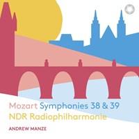 MOZART: Symphonies 38+39 Manze,Andrew/NDR RP