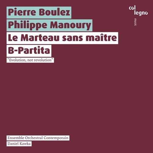 Boulez/Manoury: Le Marteau Ensemble Orch. Contemporain