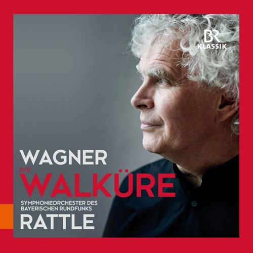 WAGNER: Die Walküre Skelton/Halfvarson/Rattle/BR